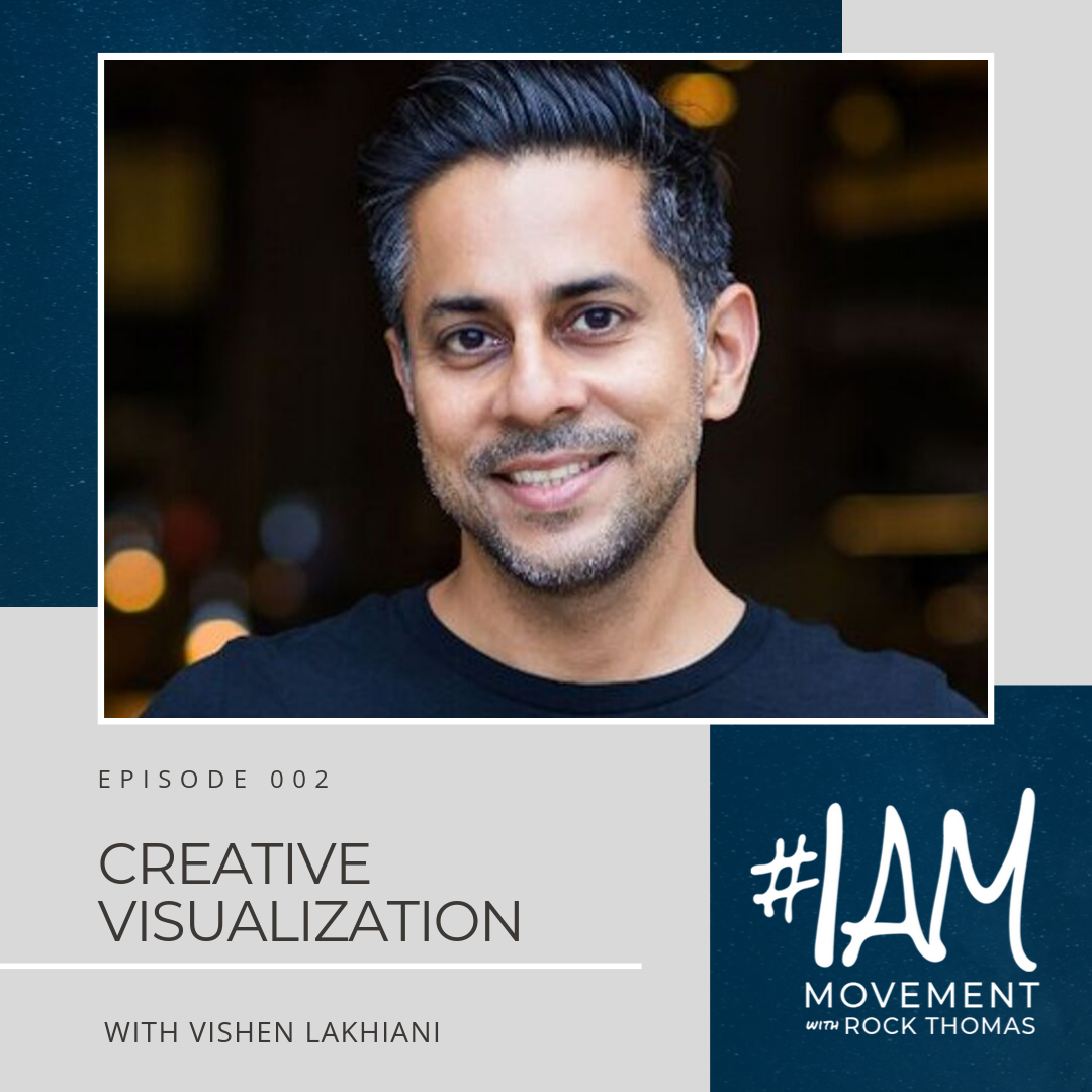 Vishen Lakhiani #IAmMovement Podcast